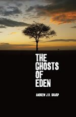 The Ghosts of Eden - Book Cover